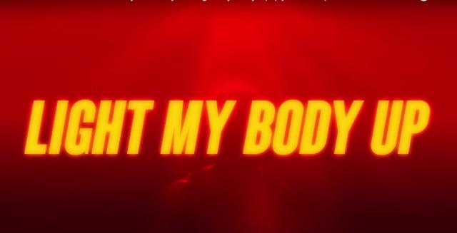 Light My Body Up