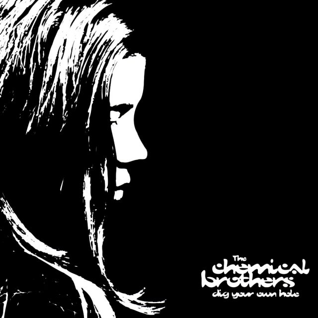 The-Chemical-Brothers-Dig-Your-Own-Hole-1490900378