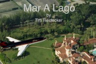 "Tim Heidecker – ""Mar-A-Lago"""