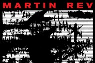 "Martin Rev – ""Now"" & ""In Our Name"""