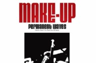 The Make-Up Announce Reunion Tour