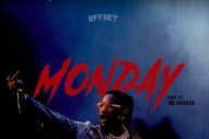 "Offset – ""Monday"""