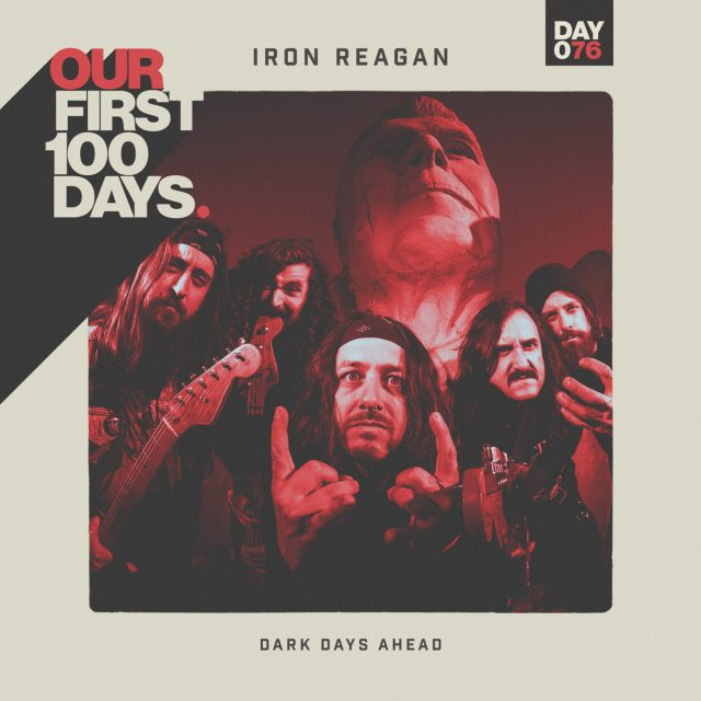 Iron-Reagan-Dark-Days-Ahead-1491409659