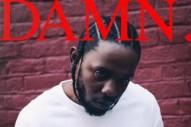 Premature Evaluation: Kendrick Lamar <em>DAMN.</em>