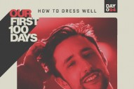 """How To Dress Well – """"Strong Enuff"""" (Sheryl Crow Cover)"""