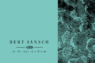 """Hear A Previously Unreleased Bert Jansch & Johnny Marr Song """"It Don't Bother Me"""""""