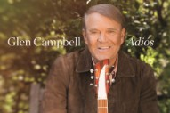 "Hear Glen Campbell's ""Everybody's Talkin'"" From His Forthcoming Final Album"