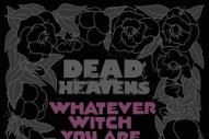 "Dead Heavens – ""Basic Cable"""