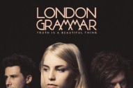"London Grammar – ""Oh Woman Oh Man"""