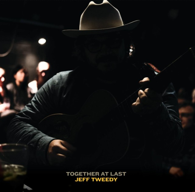Jeff Tweedy Announces New Album <em>Together At Last</em>