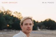 """Slow Dancer – """"I Would"""""""