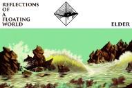 Album Of The Week: Elder <em>Reflections Of A Floating World</em>