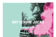 "Art School Jocks – ""Nina"""