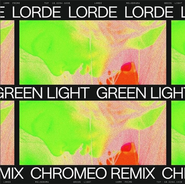 Lorde-Green-Light-Chromeo-Remix-1495809894