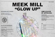 """Meek Mill – """"Glow Up"""""""
