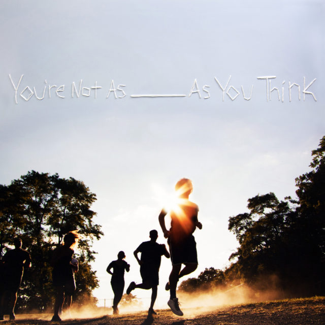 Sorority Noise - You're Not As __ As You Think
