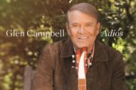 "Glen Campbell – ""Adiós"""