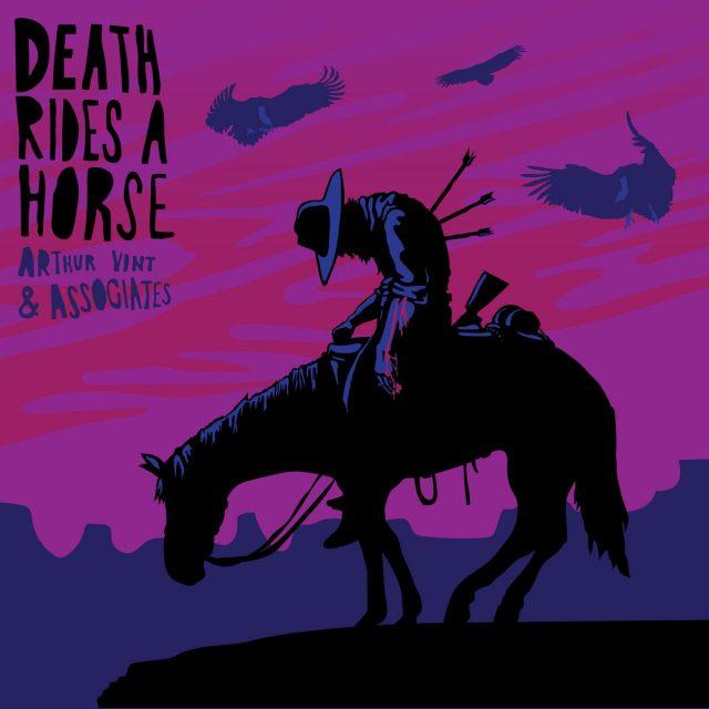 Arthur Vint & Associates - Death Rides A Horse