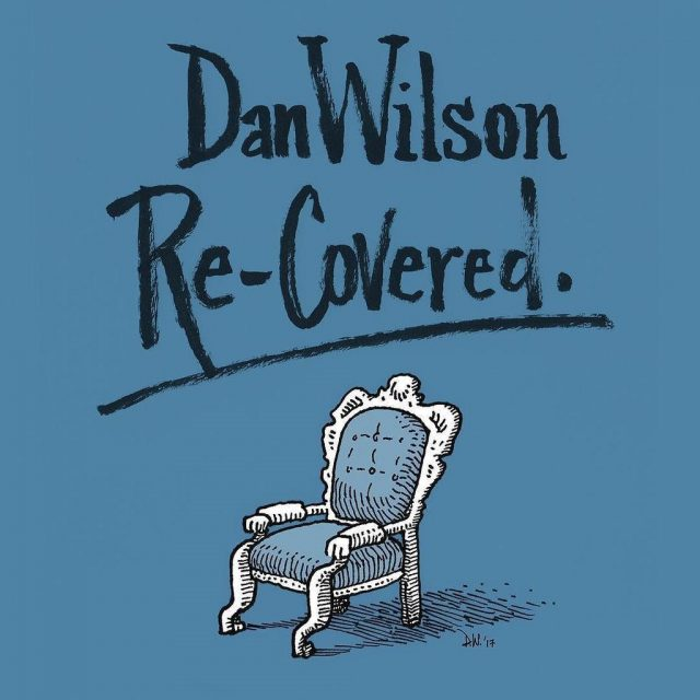 On New LP Semisonic's Dan Wilson Reinterprets The Hits He Wrote For Other Artists