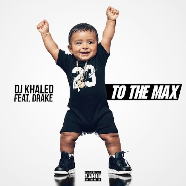 DJ Khaled feat. Drake - 'To the Max'