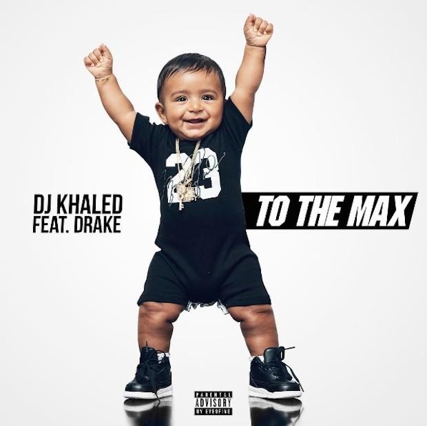 DJ Khaled - To The Max