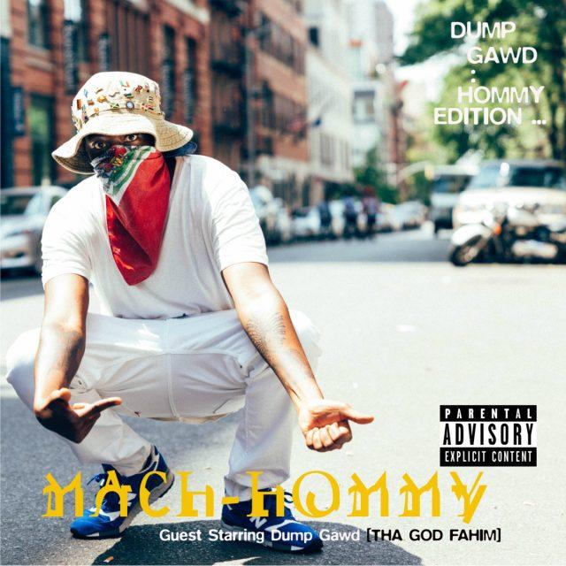 Mach-Hommy - Dump Gawd