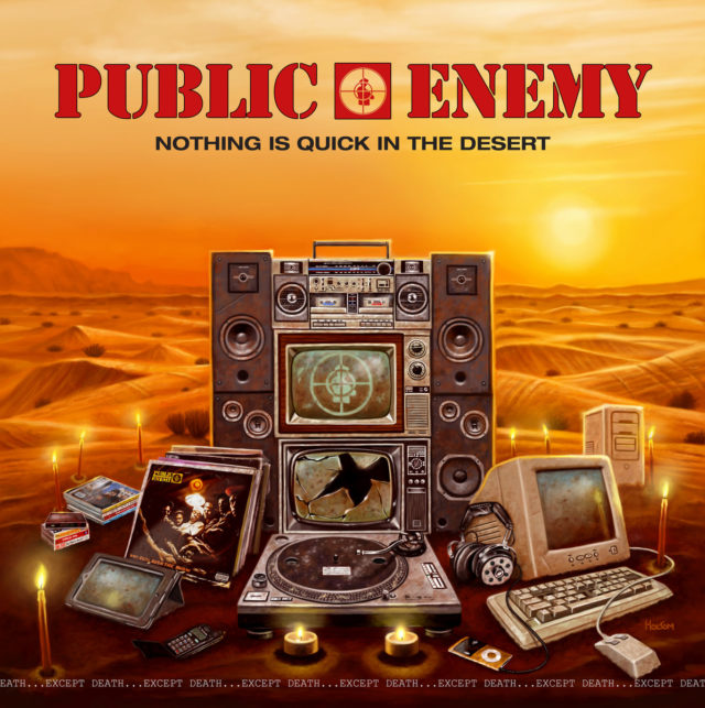 Public Enemy Release Free Album 'Nothing Is Quick In The Desert'
