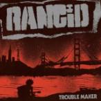Rancid – Trouble Maker