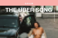 "D.R.A.M. – ""The Uber Song"" & ""Group Thang (Demo)"""