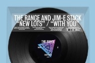 "The Range – ""New Lots"" & ""With You"" (Feat. Jim-E Stack)"
