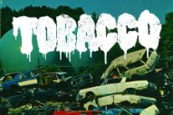 "Tobacco – ""Got Wet In The Bomb Shelter"""