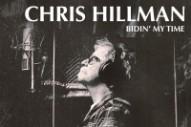 The Byrds&#8217; Chris Hillman Announces New Tom Petty-Produced LP <em>Bidin' My Time</em>
