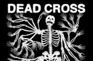 Stream Dead Cross <em>Dead Cross</em>
