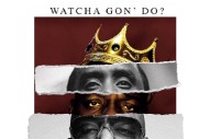 "Diddy – ""Watcha Gon' Do"" (Feat. Biggie & Rick Ross)"
