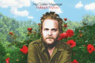 Hiss Golden Messenger Announce New Album <em>Hallelujah Anyhow</em>