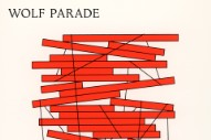 "Wolf Parade – ""Valley Boy"""