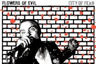 Stream Flowers Of Evil <em>City Of Fear</em>