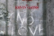 "Kevin Gates – ""No Love"""