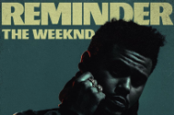 "The Weeknd Teases ""Reminder"" Remix With Young Thug & A$AP Rocky"