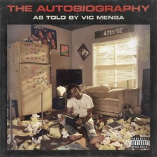 Album Of The Week: Vic Mensa The Autobiography