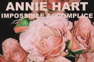 "Annie Hart – ""I Don't Want Your Love"""