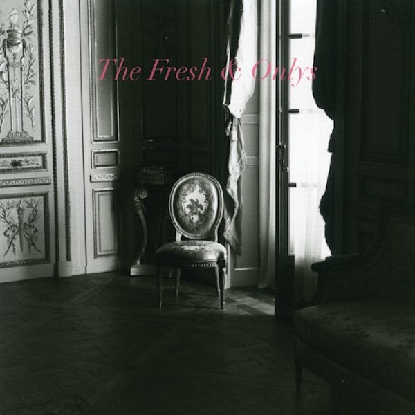 The Fresh & Onlys -