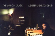 "The War On Drugs – ""Up All Night"""