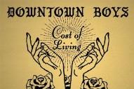 Stream Downtown Boys <em>Cost Of Living</em>