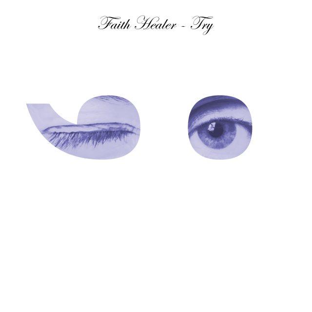 Faith Healer - Try ;-)