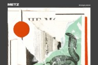 """Metz – """"Mess Of Wires"""""""