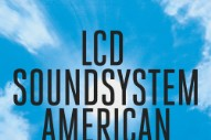 Here&#8217;s The Album Artwork For LCD Soundsystem&#8217;s <em>American Dream</em>