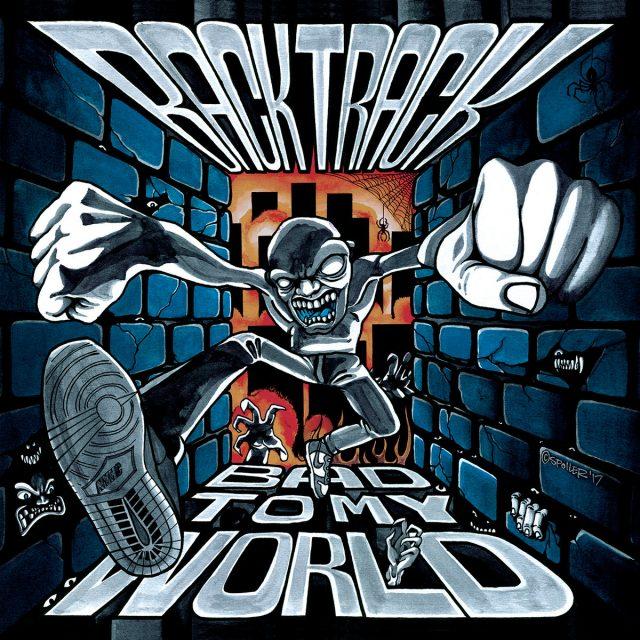 Backtrack - Bad To My World