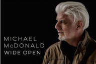 Stream Michael McDonald's First Album Of New Songs In 17 Years