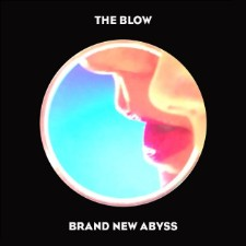 Album Of The Week: The Blow Brand New Abyss